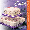 Cake Craft & Decoration: Easy Steps in Cake Decoration